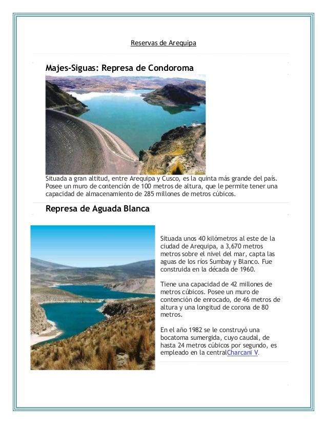 Reservas de Arequipa Majes-Siguas: Represa de Condoroma Situada a gran altitud, entre Arequipa y Cusco, es la quinta más g...