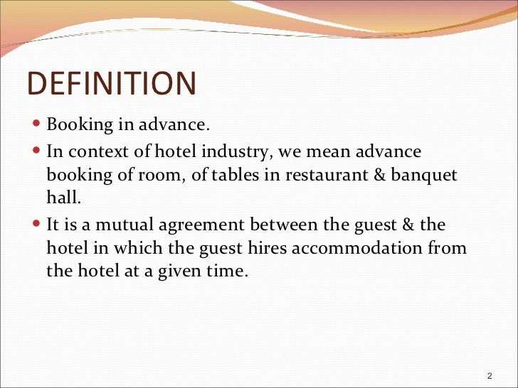 Reservation for The hotel reservation