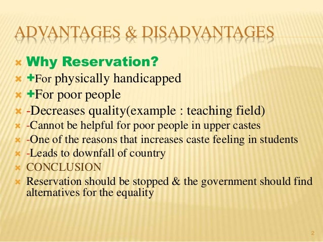 Advantage and disadvantage of reservation st sc obc in india