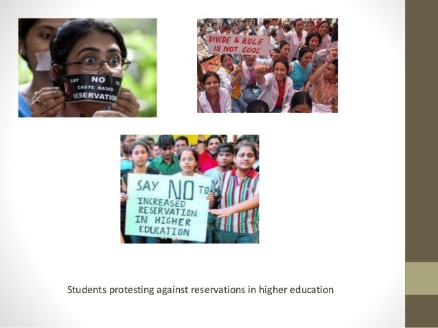 indias reservation policy in higher education So in my view government policy should be promoting education for youth  it is indias primary educational system that  review of reservation policy.