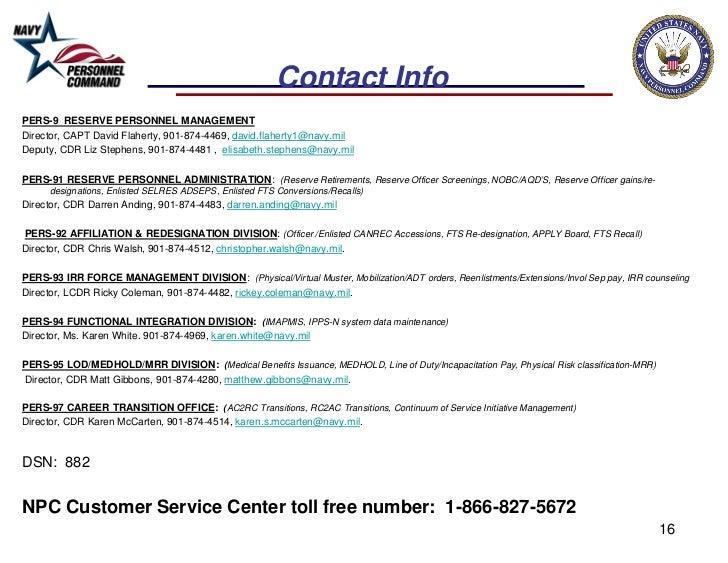 Contact InfoPERS-9 RESERVE PERSONNEL MANAGEMENTDirector, CAPT David Flaherty, 901-874-4469, david.flaherty1@navy.milDeputy...