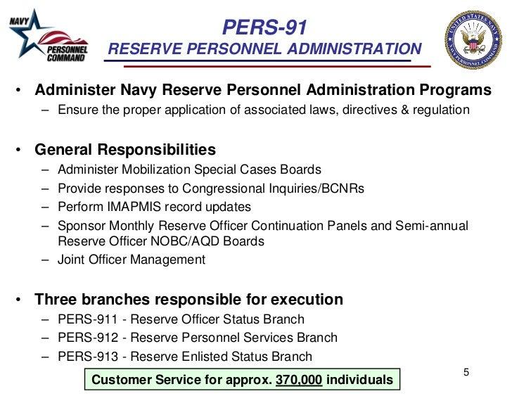 PERS-91              RESERVE PERSONNEL ADMINISTRATION• Administer Navy Reserve Personnel Administration Programs   – Ensur...