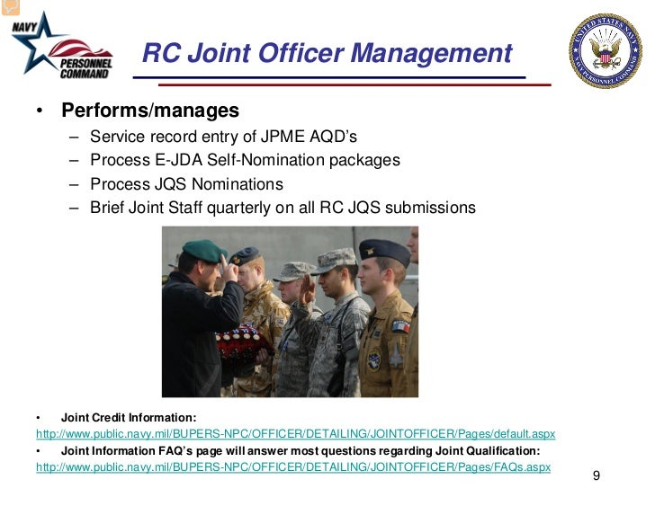 RC Joint Officer Management• Performs/manages     –   Service record entry of JPME AQD's     –   Process E-JDA Self-Nomina...