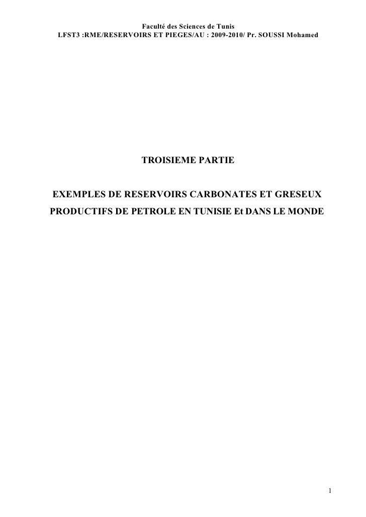 Faculté des Sciences de Tunis  LFST3 :RME/RESERVOIRS ET PIEGES/AU : 2009-2010/ Pr. SOUSSI Mohamed                         ...