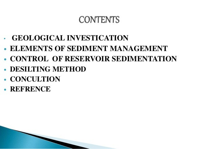 Reservoir sedimentation causes sedimentation