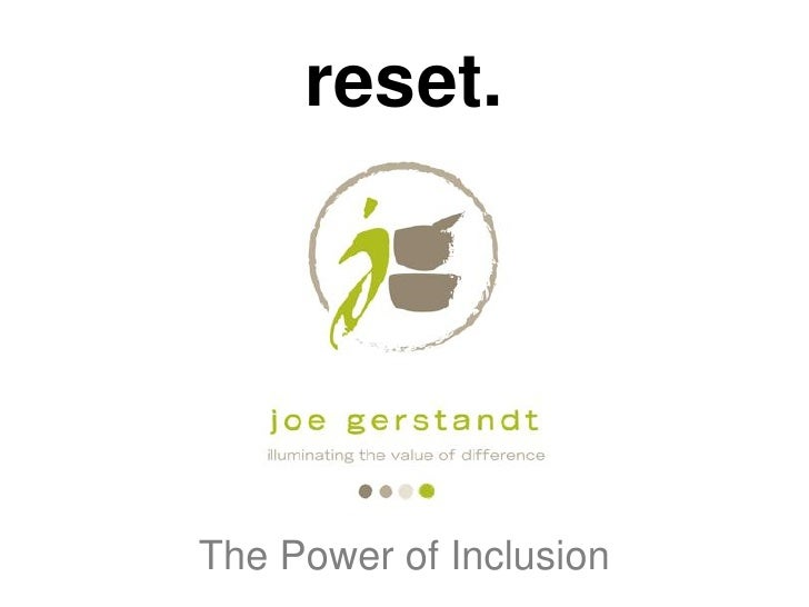 reset.The Power of Inclusion