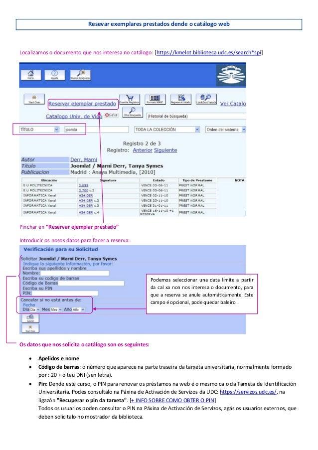 Resevar exemplares prestados dende o catálogo web Localizamos o documento que nos interesa no catálogo: [https://kmelot.bi...