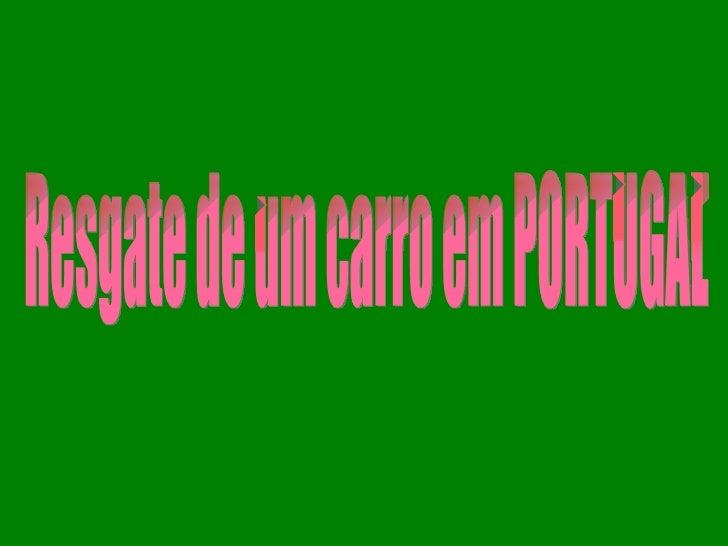 Resgate de um carro em PORTUGAL