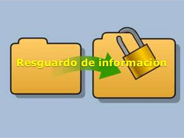 Resguardo de información