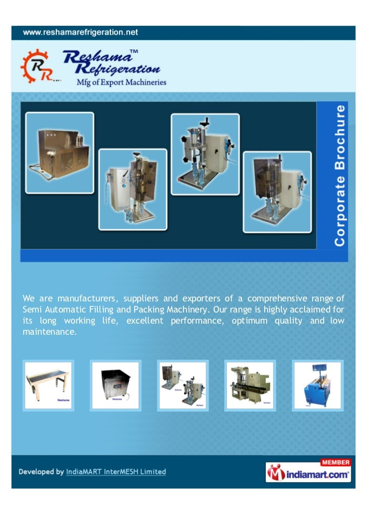 We are manufacturers, suppliers and exporters of a comprehensive range ofSemi Automatic Filling and Packing Machinery. Our...