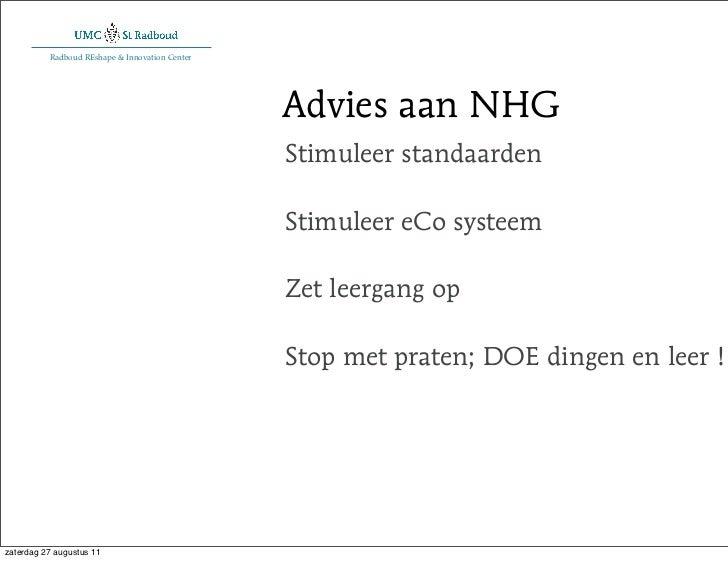 Radboud REshape & Innovation Center                                                Advies aan NHG                         ...