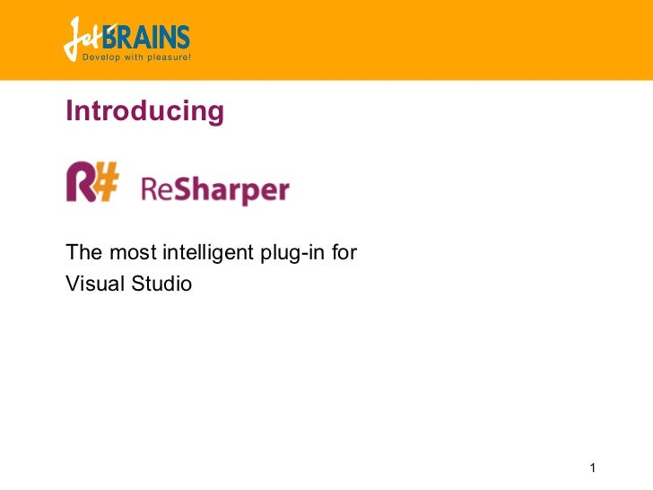 IntroducingThe most intelligent plug-in forVisual Studio                                   1