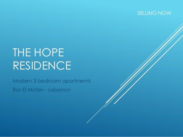 THE HOPE RESIDENCE Modern 3 bedroom apartments Ras El Maten - Lebanon SELLING NOW