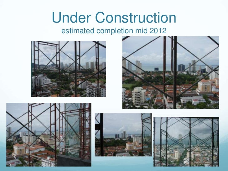 Under Construction estimated completion mid 2012