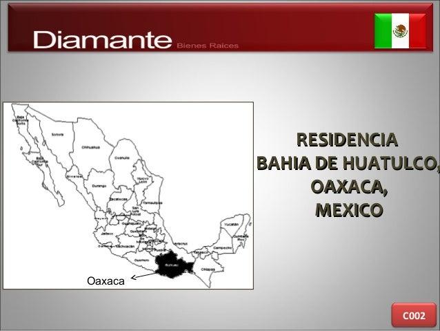 RESIDENCIARESIDENCIA BAHIA DE HUATULCO,BAHIA DE HUATULCO, OAXACA,OAXACA, MEXICOMEXICO C002 Oaxaca