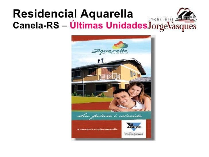 Residencial Aquarella Canela-RS  –  Últimas Unidades
