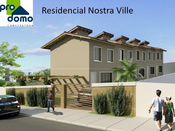 Residencial Nostra Ville <br />