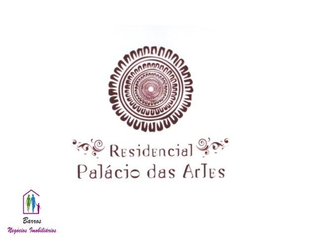Residencial Palácios das Artes - Caminho das Árvores