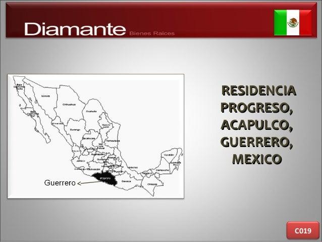 RESIDENCIARESIDENCIA PROGRESO,PROGRESO, ACAPULCO,ACAPULCO, GUERRERO,GUERRERO, MEXICOMEXICO C019
