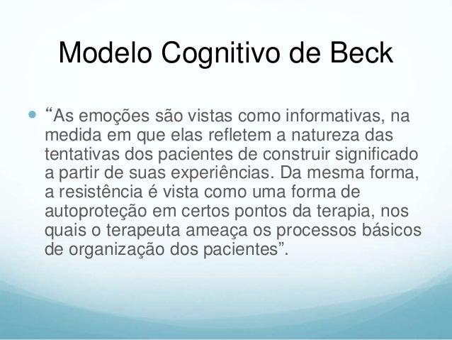 Foco da TCC  O maior impulso da terapia cognitivo- comportamental é em direção à compreensão da natureza e do desenvolvim...
