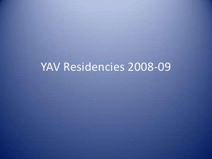 YAV Residencies 2008-09<br />