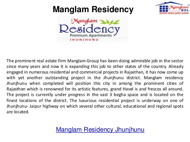 Manglam Residency  The prominent real estate firm Manglam Group has been doing admirable job in the sector since many year...