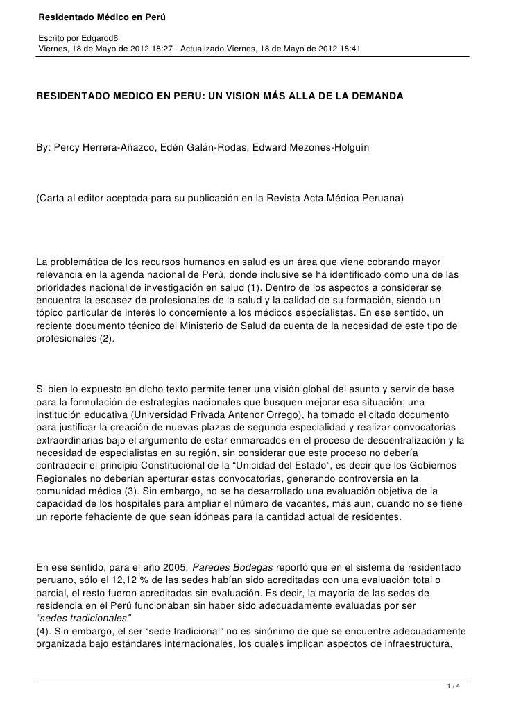 Residentado Médico en PerúEscrito por Edgarod6Viernes, 18 de Mayo de 2012 18:27 - Actualizado Viernes, 18 de Mayo de 2012 ...
