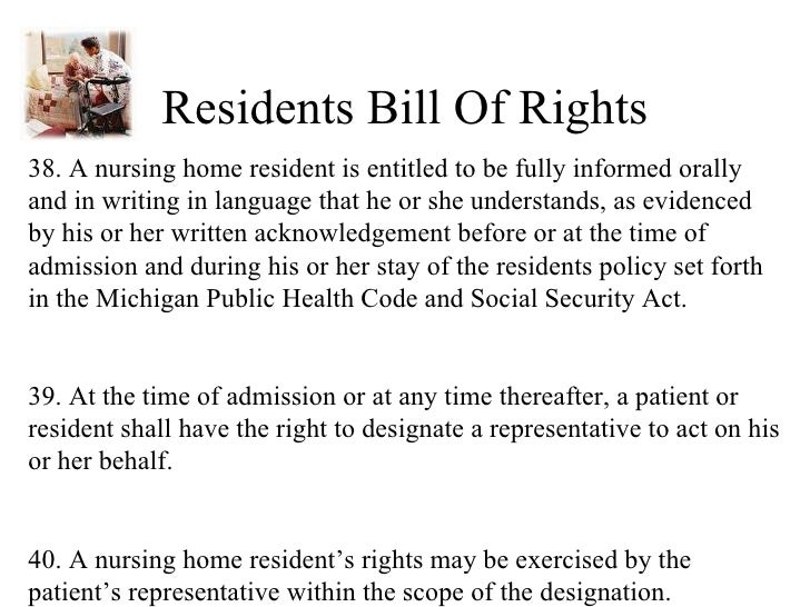 residents rights A short history of resident rights people who live in long-term care facilities are more vulnerable than people who live independently.