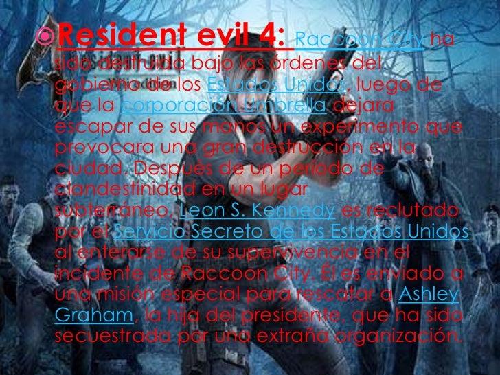  Resident  evil 5: Tras el colapso de la  compañía farmacéutica  internacional Umbrella hace 10  años, todas sus armas bi...