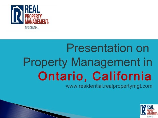 Presentation onProperty Management in   Ontario, California       www.residential.realpropertymgt.com