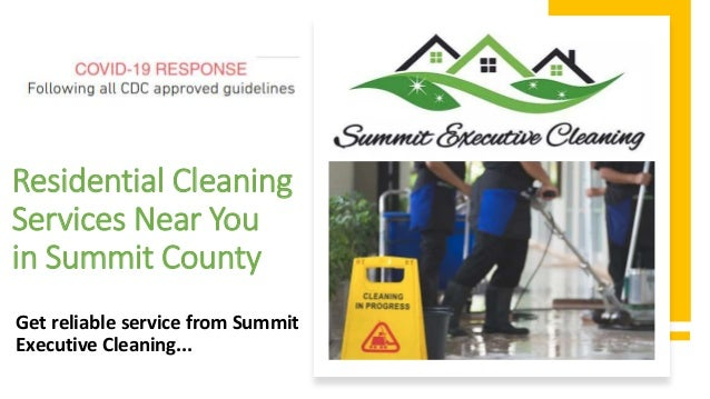Residential Cleaning Services Near You in Summit County Get reliable service from Summit Executive Cleaning...