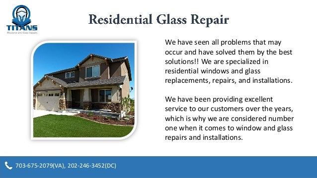 Residential glass service repair in alexandria va titan for Residential window replacement