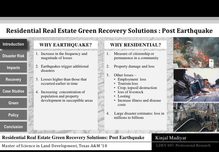 Residential Real Estate Green Recovery Solutions : Post Earthquake<br />Introduction<br />WHY EARTHQUAKE?<br />WHY RESIDEN...