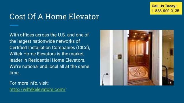 Residential home elevators for Elevator home cost