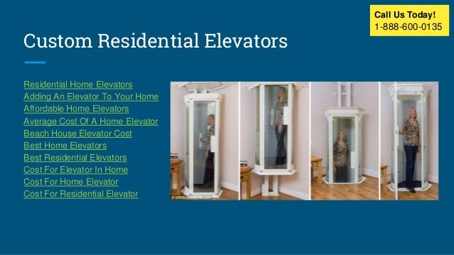 Residential home elevators for Beach house elevator cost