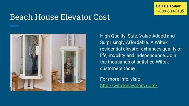 Home Elevators Cost residential home elevators