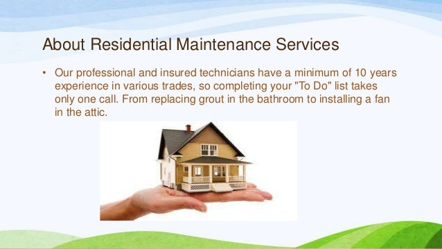 Residential maintenance services Slide 2