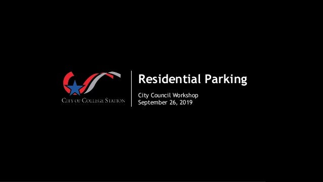 Residential Parking City Council Workshop September 26, 2019