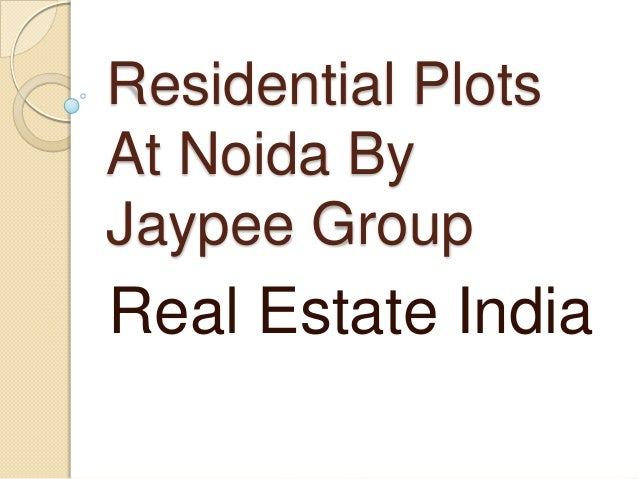 Residential PlotsAt Noida ByJaypee GroupReal Estate India