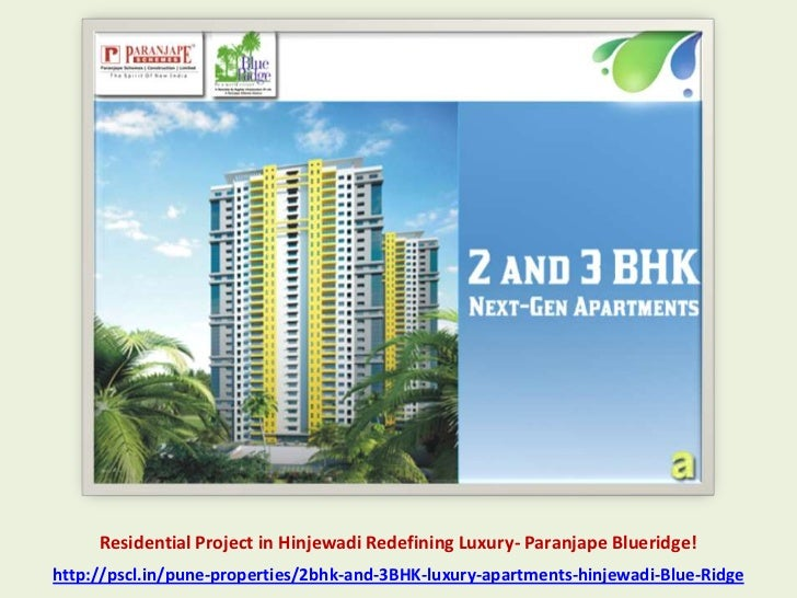 Residential Project in Hinjewadi Redefining Luxury- Paranjape Blueridge!http://pscl.in/pune-properties/2bhk-and-3BHK-luxur...