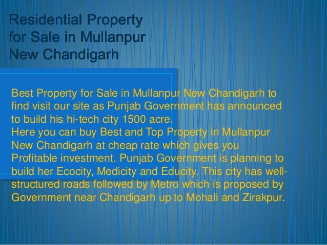Best Property for Sale in Mullanpur New Chandigarh to  find visit our site as Punjab Government has announced  to build hi...