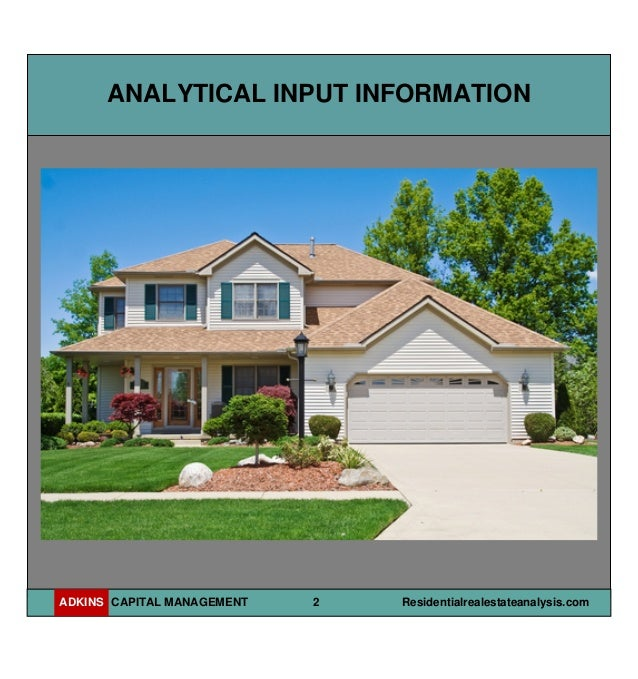Residential Real Estate : Residential real estate property analysis report