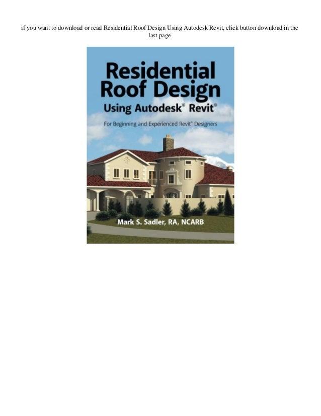 New Pdf Residential Roof Design Using Autodesk Revit
