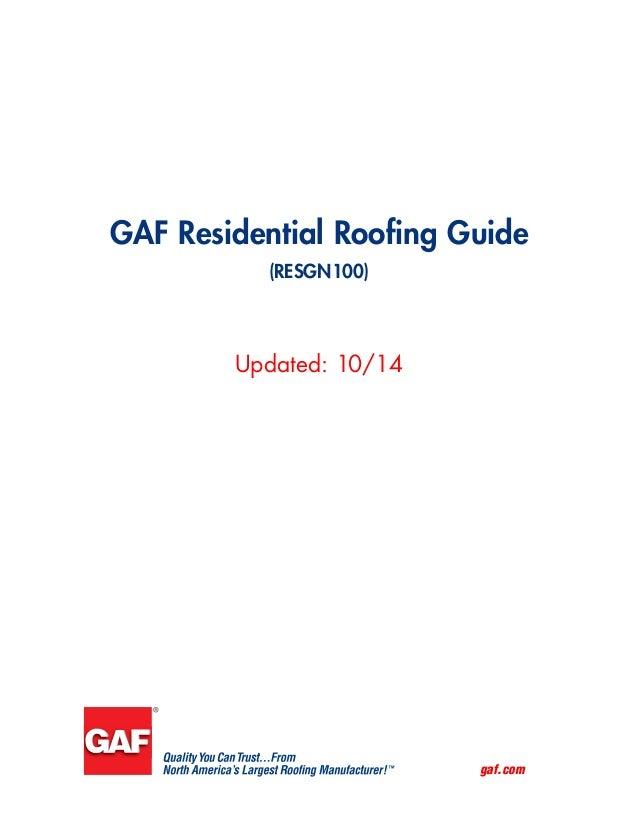 gaf.com Updated: 10/14 GAF Residential Roofing Guide (RESGN100)