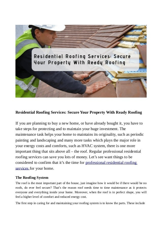 Residential Roofing Services: Secure Your Property With Ready Roofing If you are planning to buy a new home, or have alrea...