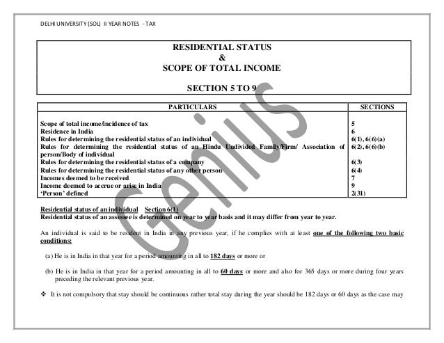 DELHI UNIVERSITY (SOL) II YEAR NOTES - TAX RESIDENTIAL STATUS & SCOPE OF TOTAL INCOME SECTION 5 TO 9 PARTICULARS SECTIONS ...