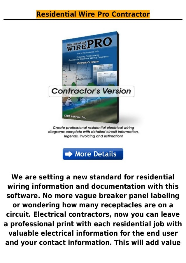 Residential Wire Pro ContractorWe are setting a new standard for residentialwiring information and documentation with this...