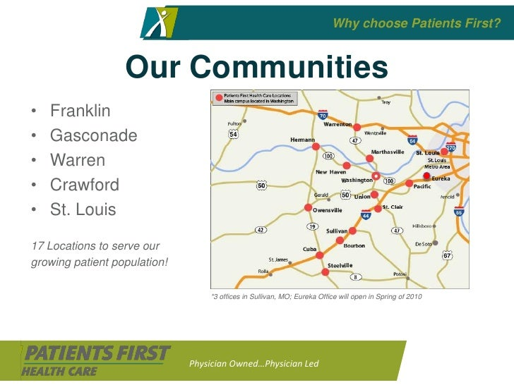 Why choose Patients First?                     Our Communities •   Franklin •   Gasconade •   Warren •                    ...
