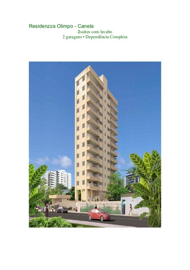 Residenzza Olimpo - Canela 2suítes com lavabo 2 garagens • Dependência Completa