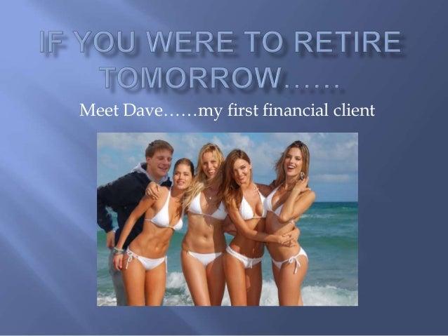 Meet Dave……my first financial client